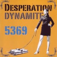 Desperation DYNAMITE