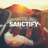 Kenn Colt Sanctify (feat. Ilang)