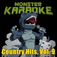 Monster Karaoke Country Hits, Vol. 9