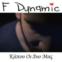 F Dynamic Kapou Oi Dyo Mas