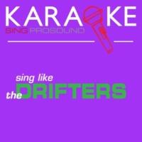 ProSound Karaoke Band Karaoke in the Style of the Drifters