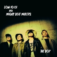 LOW IQ 01 & MIGHTY BEAT MAKERS THE BOP