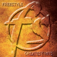 Freestyle Freestyle Greatest Hits