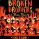 Broken Brothers Brass Band Freedom Jazz Dance