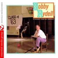 Bobby Rydell At His Best - Today and Yesterday (Digitally Remastered)