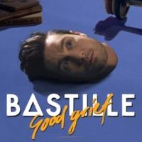 Bastille Good Grief [Bunker Sessions]