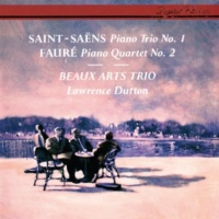 ボザール・トリオ/ローレンス・ダットン Saint-Saëns: Piano Trio No. 1 / Fauré: Piano Quartet No. 2