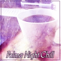 Cafe Ibiza Palma Night Chill ‐ Soft and Pure Chill Out