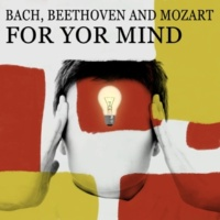 Study Music Guys Bach, Beethoven and Mozart for Yor Mind: Music to Study By, Concentration, Relax, Learning, Classaical Music for Boost Your Brain Power