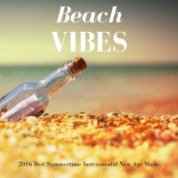 New Age Music Dreamer Beach Vibes - 2016 Best Summertime Instrumental New Age Music to Chill and Relax, Ocean Waves Sounds and Calm Background Music for Spa and Yoga