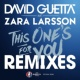 David Guetta This One's For You (feat. Zara Larsson) [Remixes EP] [Official Song UEFA EURO 2016]