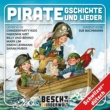 Various Artists Pirate Gschichte und Lieder