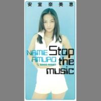 安室奈美恵 Stop the music