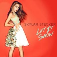Skylar Stecker Let It Show