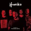 HUASKA ボサノヴァ・メタル教典