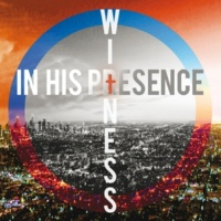 In His Presence Witness