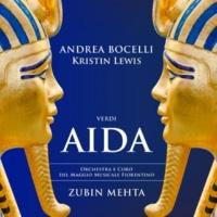 アンドレア・ボチェッリ/Kristin Lewis/フィレンツェ五月音楽祭合唱団/フィレンツェ五月音楽祭管弦楽団/ズービン・メータ Verdi: Aida