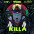 Wiwek & Skrillex Killa Remixes