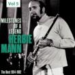 Herbie Mann Milestones of a Legend - Herbie Mann, Vol. 5