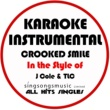 All Hits Singles Crooked Smile (In the Style of J.Cole & TLC) [Karaoke Instrumental Version]