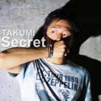 TAKUMI Secret