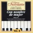 Various Artists Clasicos Inolvidables Vol. 8, Con Nombre de Mujer