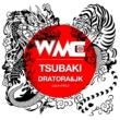 DRATORA & JK (Jack×KIKU) TSUBAKI