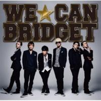 BRIDGET WE☆CAN