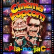 →Pia-no-jaC← Cinema Popcorn