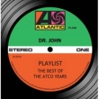Dr. John Playlist: The Best Of The Atco Years