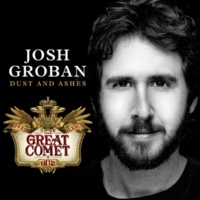 Josh Groban Dust and Ashes