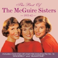 The  McGuire Sisters Open up Your Heart (And Let the Sun Shine In)