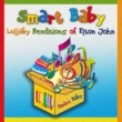 Smart Baby Lullaby Renditions of Elton John