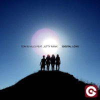 Tom & Hills/Jutty Ranx Digital Love