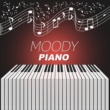 Sensual Lounge Music Universe Moody Piano ‐ Jazz Piano, Evening Dance, Soft Sounds to Relax, Meditation Jazz