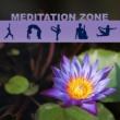 Deep Meditation Music System Meditation Zone ‐ Yoga, Meditation, Relaxation, Kundalini