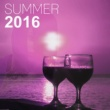Chill Zone Summer 2016 ‐ Best Sounds for Holiday with Family