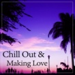 Evening Chill Out Music Academy Chill Out & Making Love ‐ Sensual Steps, Body & Soul,