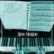 Serenity Jazz Collection Slow Motion - Calming Piano Sounds, Jazz Music, Easy Listening, Soft Piano, Music for Good Day