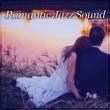 Candlelight Dinner Sanctuary Romantic Jazz Sound ‐ Jazz Night, Relaxing Piano, Soft Jazz, Romantic Evening, Sexy Music