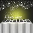 Beautiful Piano Music Collection Gentle Piano Jazz ‐ Smooth Jazz, Piano Evening, Blue Sky, Night Jazz, Cafe Piano