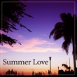 Power Walking Music Club Summer Love ‐ First Kiss, Fall in Love, Chill