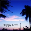 Positive & Happy Music Zone Happy Love ‐ Get Married and Chill Out, Soothing Chill