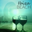 Summer Experience Music Set Ibiza Beach ‐ Sounds Of Beach, Chill Out Music