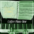 Piano Bar Music Guys Coffee Piano Time ‐ Jazz Piano, Restaurant Piano, Coffee Break, Time for You