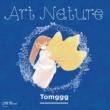TOMGGG ART NATURE