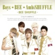 BEE SHUFFLE LOVE YOUR SMILE