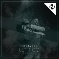 Delayers/Rhett Fisher Let It Go (feat.Rhett Fisher) [Tony Romera Remix]