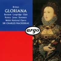 Josephine Barstow/Alan Opie/Richard van Allan/Chorus of the Welsh National Opera/Orchestra of the Welsh National Opera/Sir Charles Mackerras Britten: Gloriana, Op.53 / Act 3 Scene 3 - 48. Prelude & Verdict
