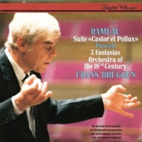 Orchestra Of The 18th Century/Frans Brüggen Rameau: Castor et Pollux, RCT 32 - 3. Ritournelle tendre - Air très gay - Ritournelle tendre